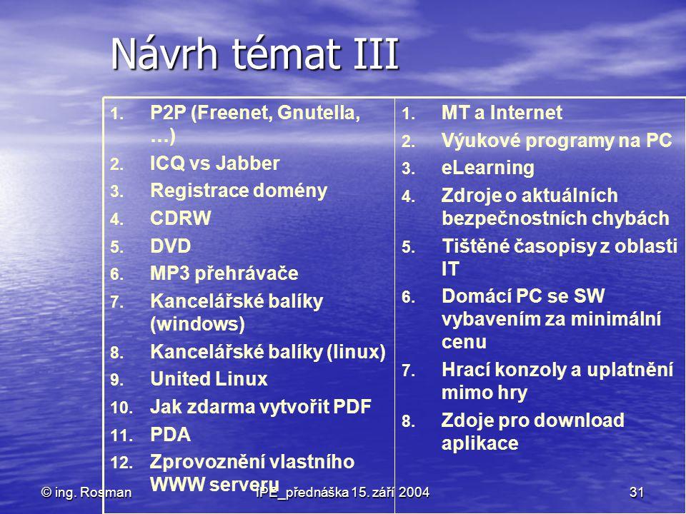 Návrh témat III MT a Internet Výukové programy na PC eLearning