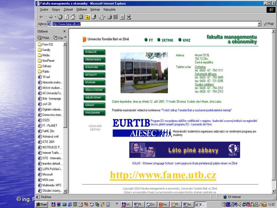 http://www.fame.utb.cz © ing. Rosman IPE_přednáška 15. září 2004