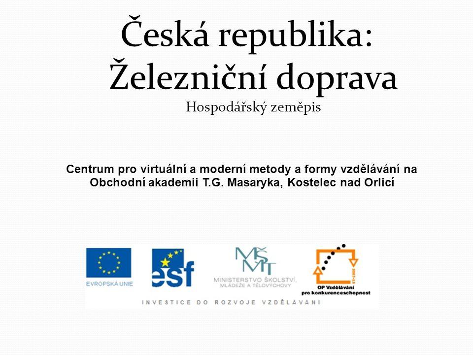 Česká republika: Železniční doprava Hospodářský zeměpis