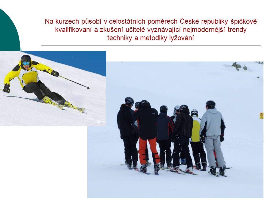 Na kurzech působí v celostátních poměrech České republiky špičkově kvalifikovaní a zkušení učitelé vyznávající nejmodernější trendy techniky a metodiky lyžování