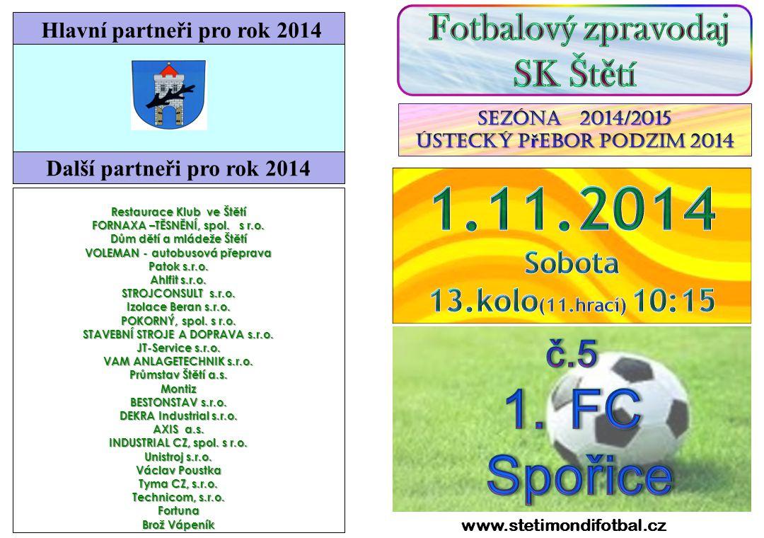 1.11.2014 FC Spořice SK Štětí č.5 13.kolo(11.hrací) 10:15