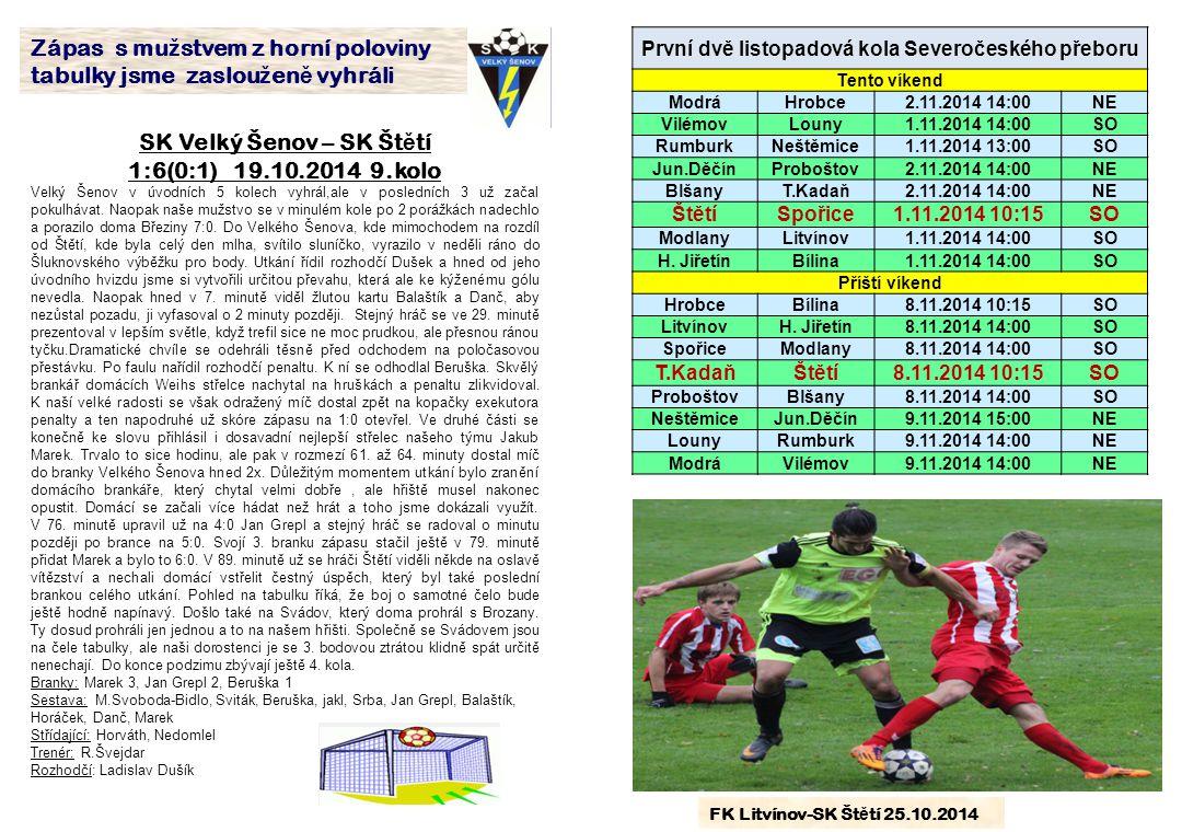 SK Velký Šenov – SK Štětí 1:6(0:1) 19.10.2014 9.kolo