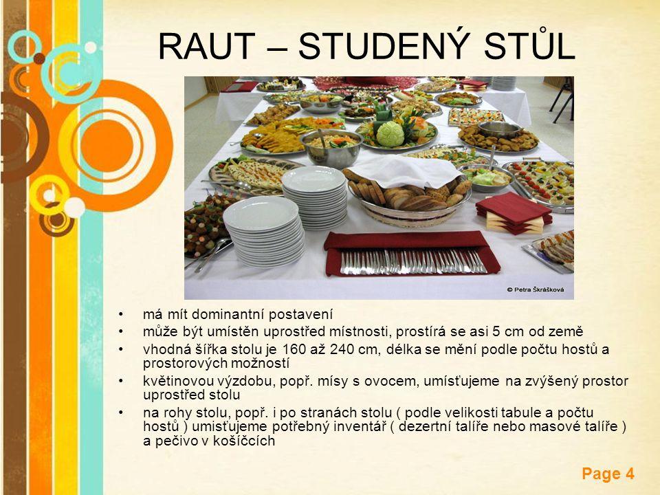 RAUT – STUDENÝ STŮL má mít dominantní postavení