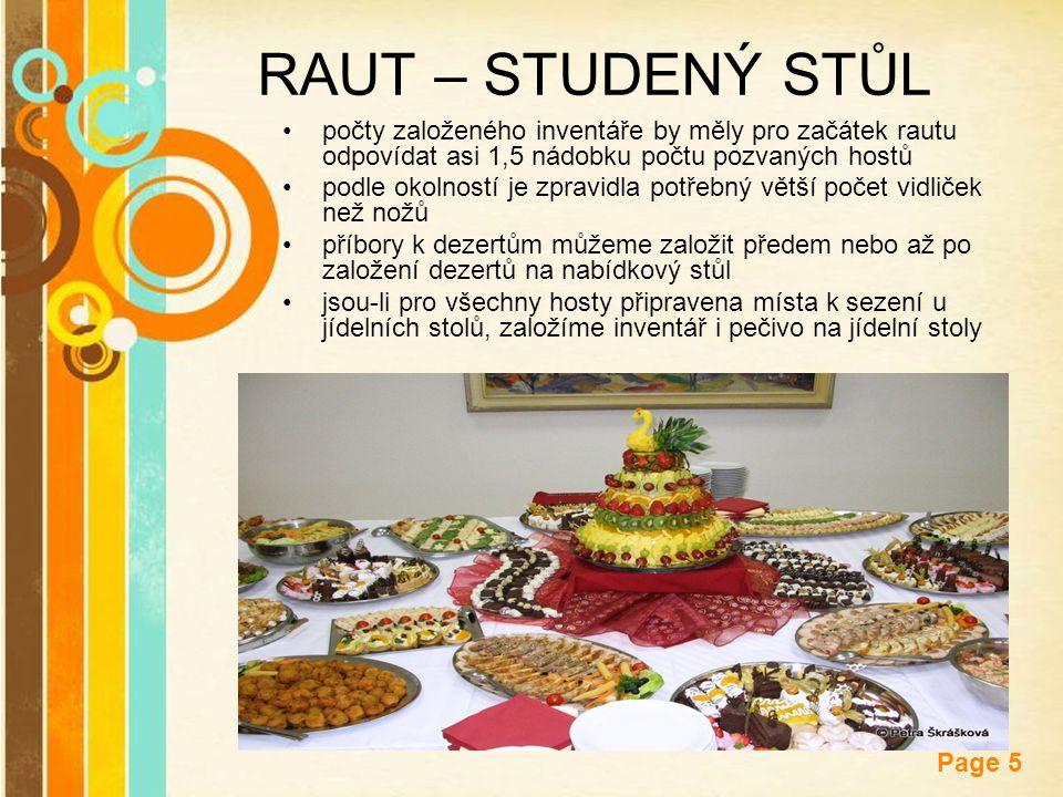 RAUT – STUDENÝ STŮL počty založeného inventáře by měly pro začátek rautu odpovídat asi 1,5 nádobku počtu pozvaných hostů.