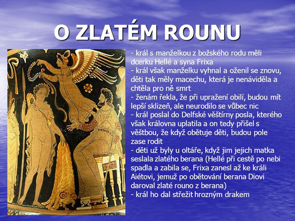 O ZLATÉM ROUNU - král s manželkou z božského rodu měli dcerku Hellé a syna Frixa.