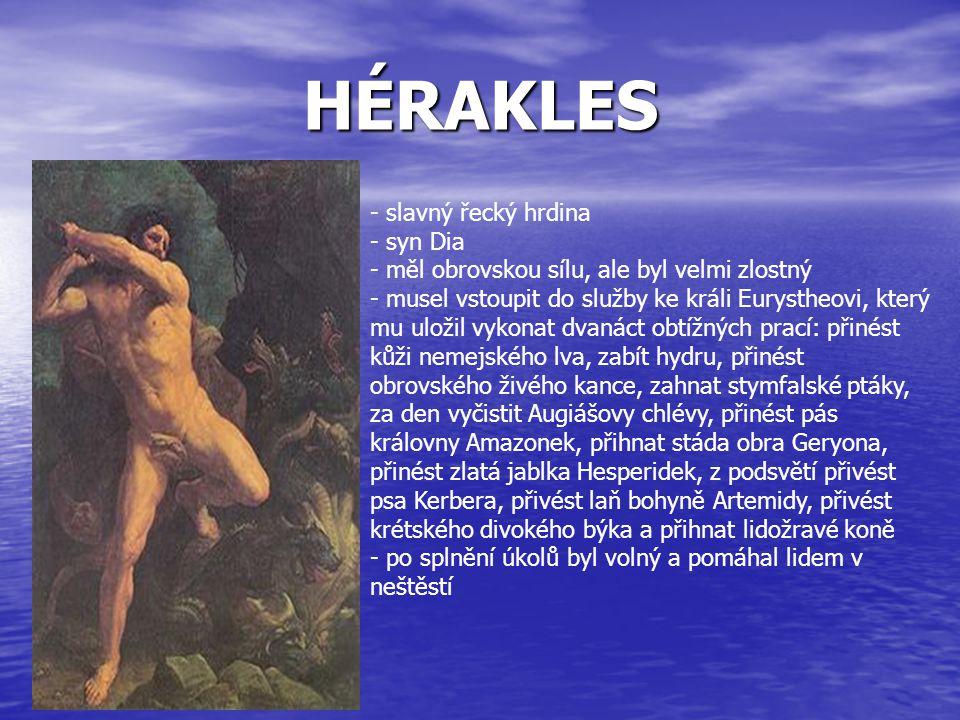 HÉRAKLES slavný řecký hrdina syn Dia