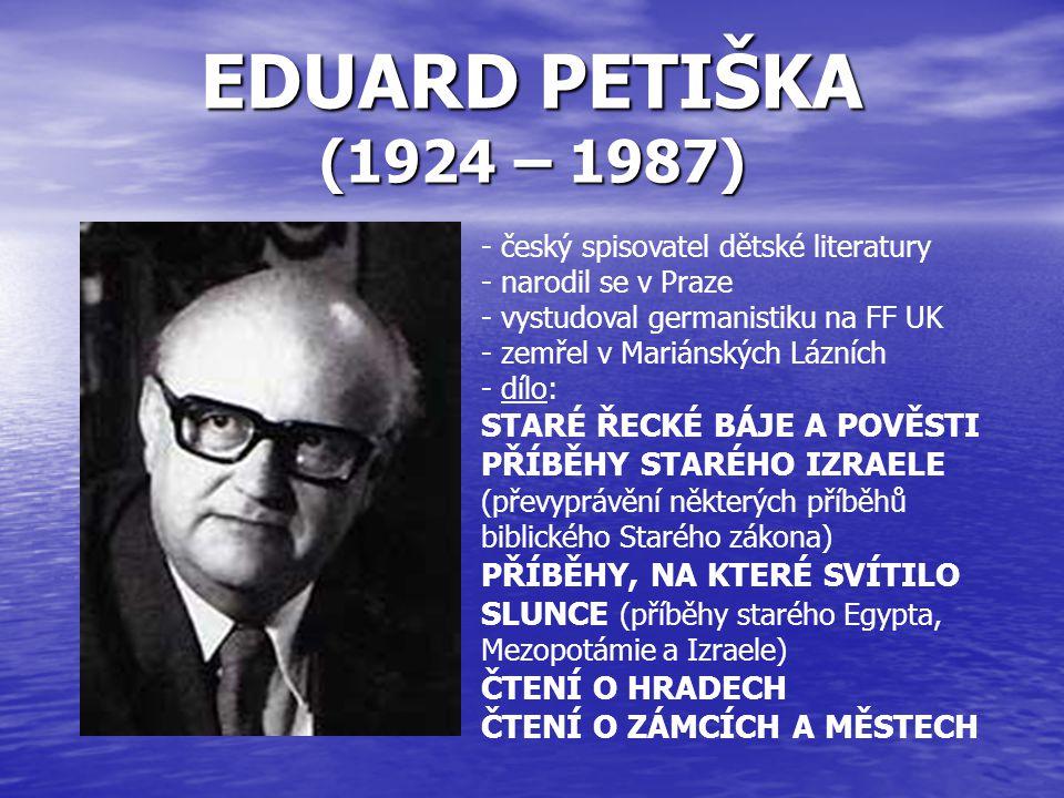 EDUARD PETIŠKA (1924 – 1987) STARÉ ŘECKÉ BÁJE A POVĚSTI