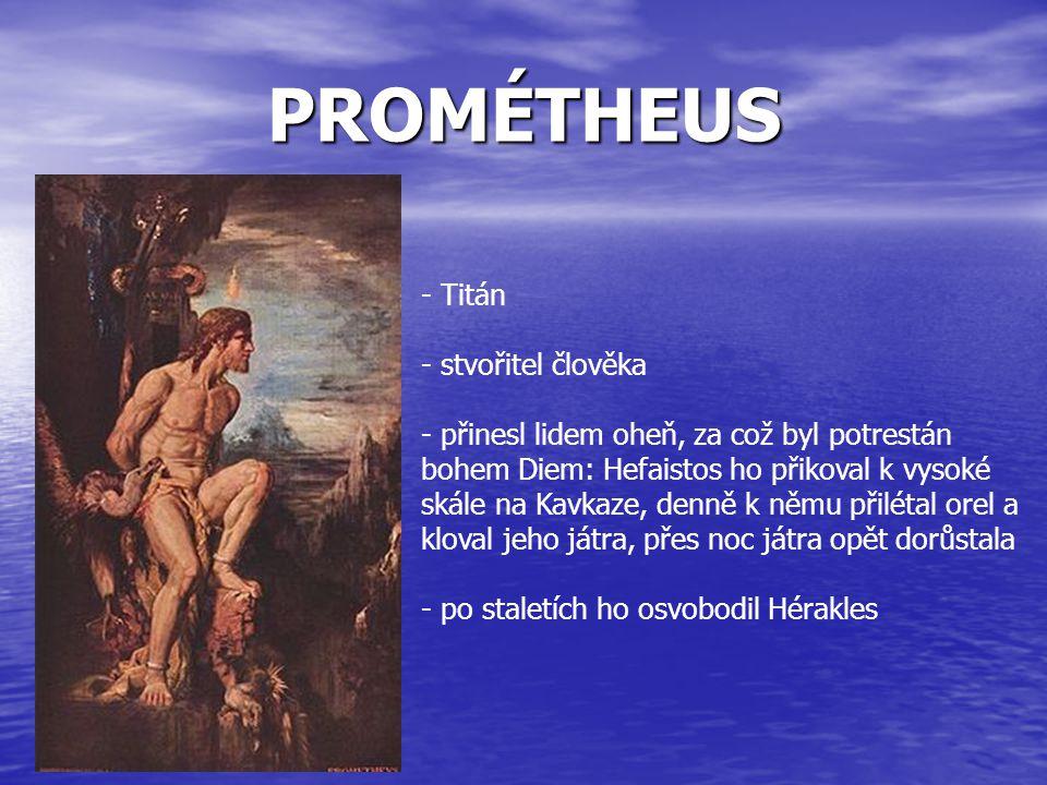 PROMÉTHEUS Titán stvořitel člověka
