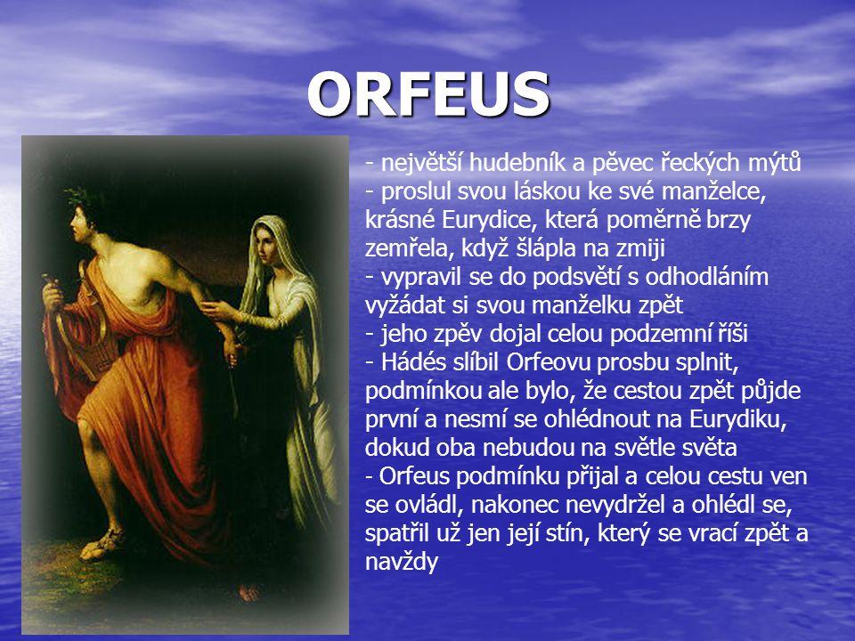 ORFEUS největší hudebník a pěvec řeckých mýtů