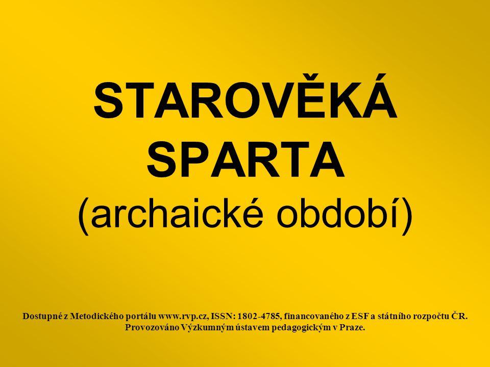 STAROVĚKÁ SPARTA (archaické období)