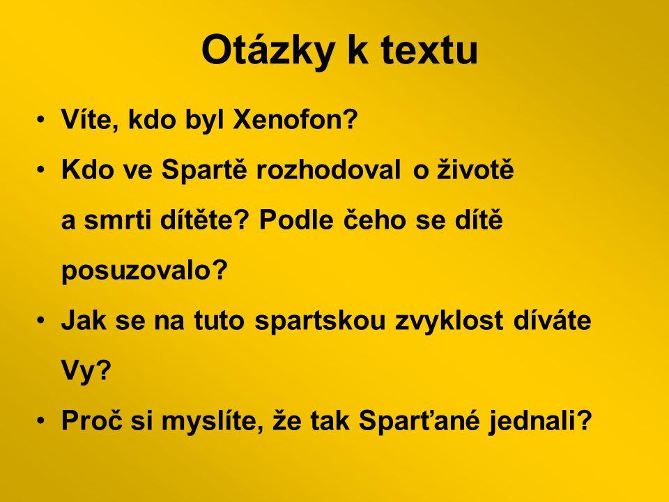 Otázky k textu Víte, kdo byl Xenofon