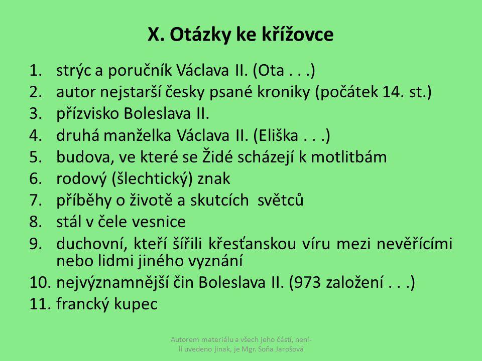 X. Otázky ke křížovce strýc a poručník Václava II. (Ota . . .)