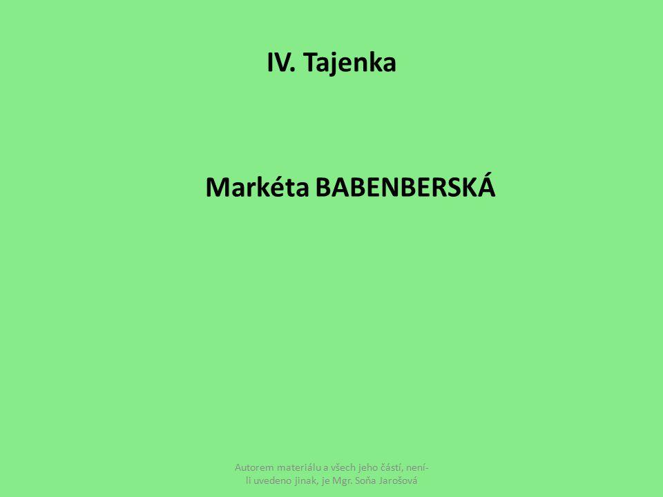 IV. Tajenka Markéta BABENBERSKÁ