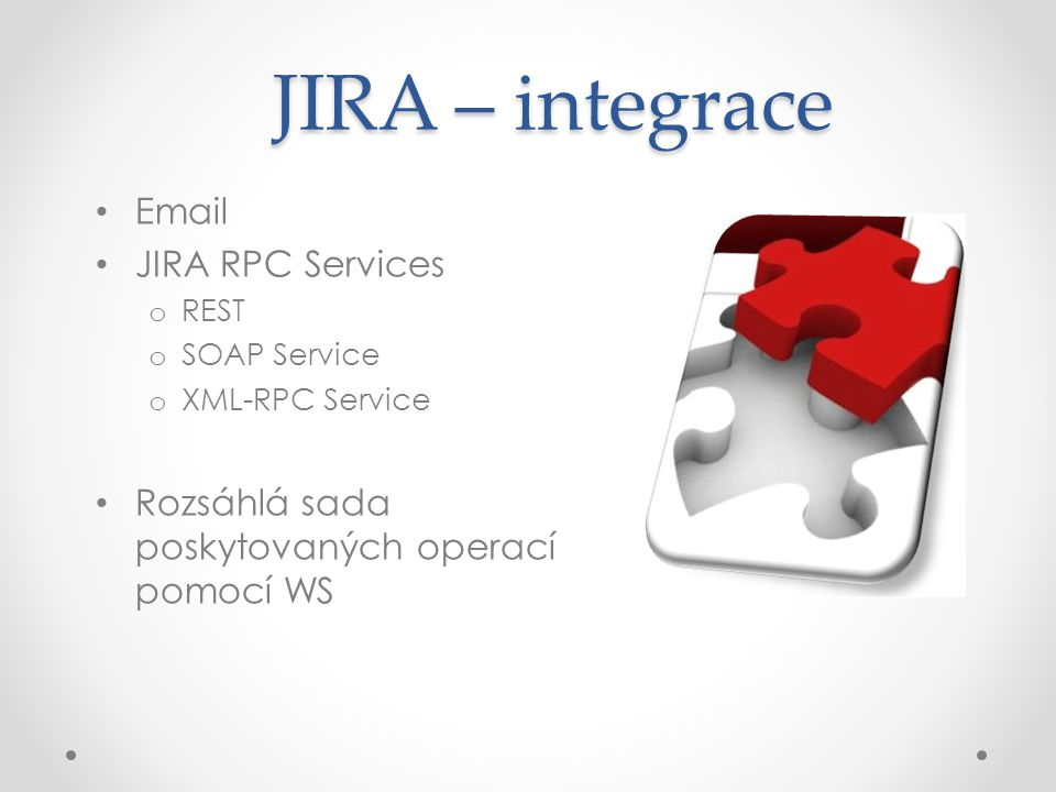 JIRA – integrace Email JIRA RPC Services