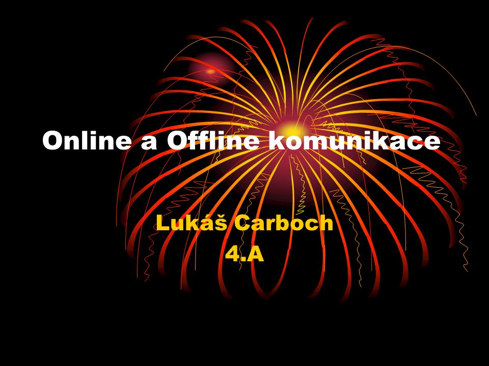 Online a Offline komunikace