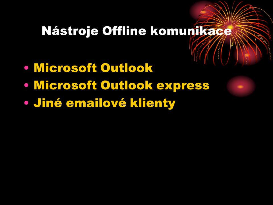 Nástroje Offline komunikace