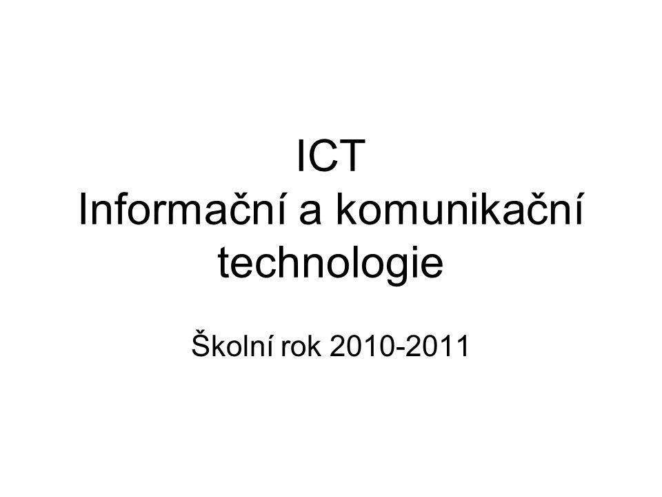 ICT Informační a komunikační technologie