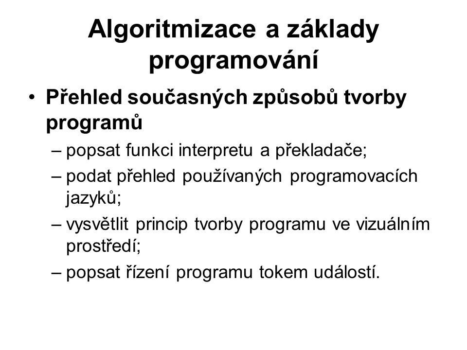 Algoritmizace a základy programování