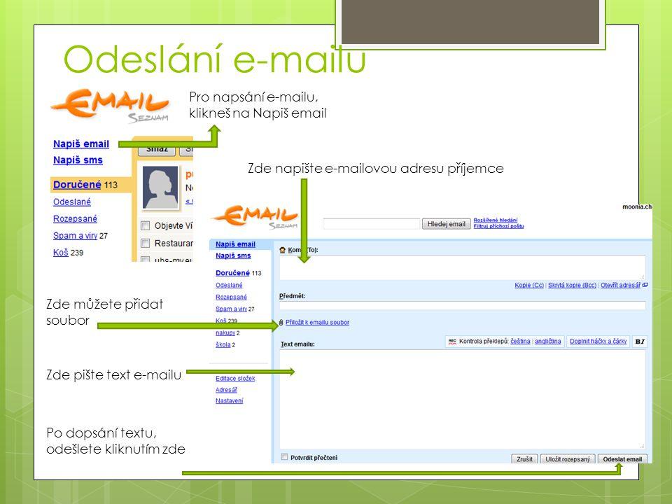 Odeslání e-mailu Pro napsání e-mailu, klikneš na Napiš email