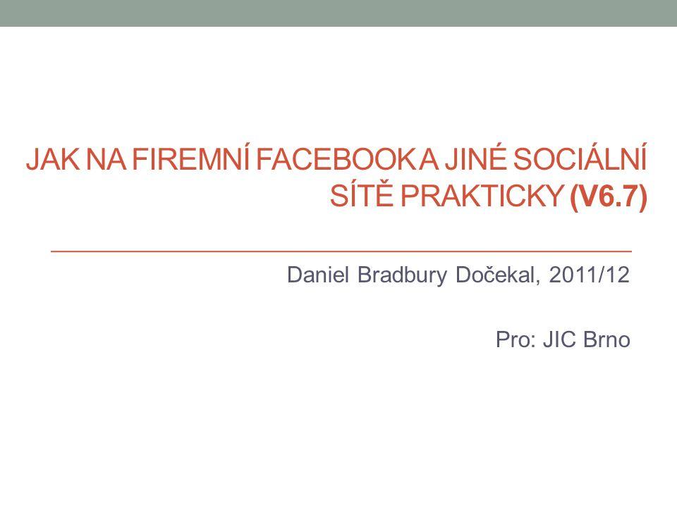 Jak na firemní Facebook a jiné sociální sítě prakticky (V6.7)