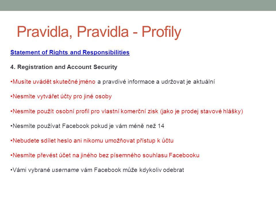 Pravidla, Pravidla - Profily