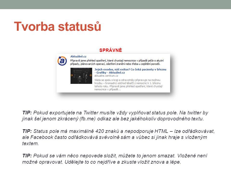 Tvorba statusů SPRÁVNĚ.