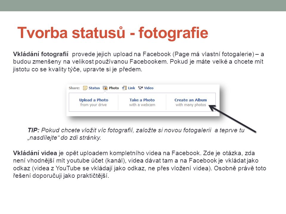 Tvorba statusů - fotografie