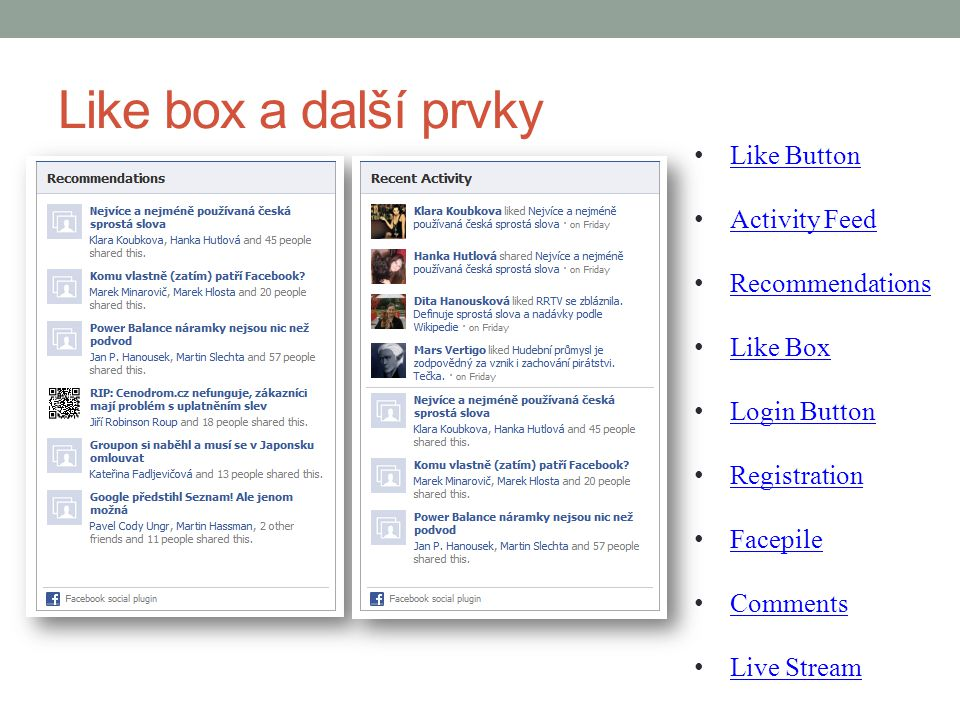 Like box a další prvky Like Button Activity Feed Recommendations