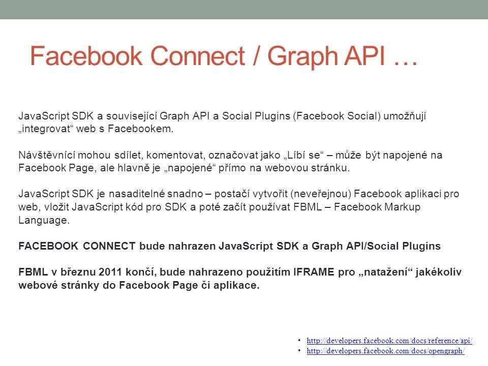 Facebook Connect / Graph API …