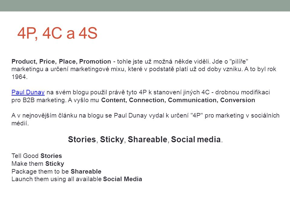 Stories, Sticky, Shareable, Social media.