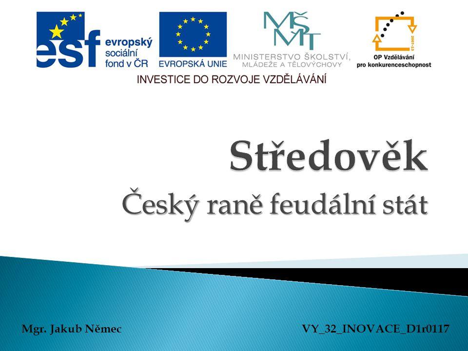 Český raně feudální stát