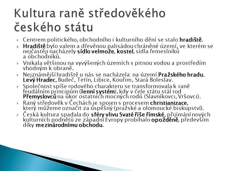 Kultura raně středověkého českého státu