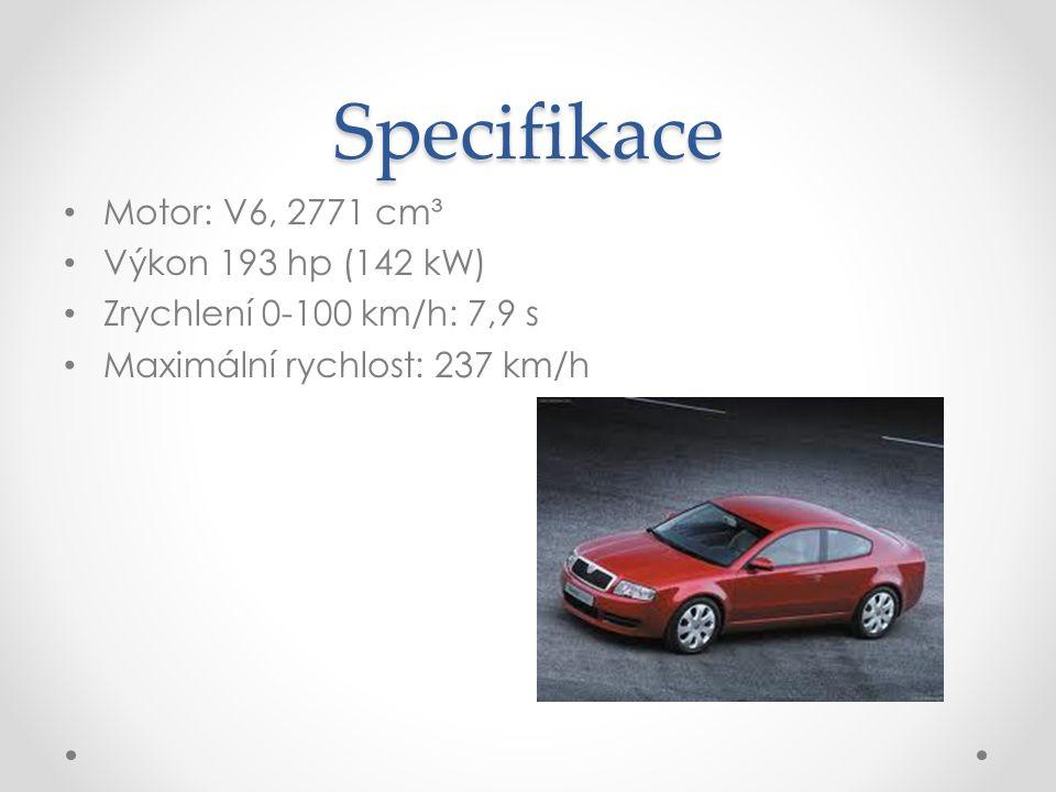 Specifikace Motor: V6, 2771 cm³ Výkon 193 hp (142 kW)
