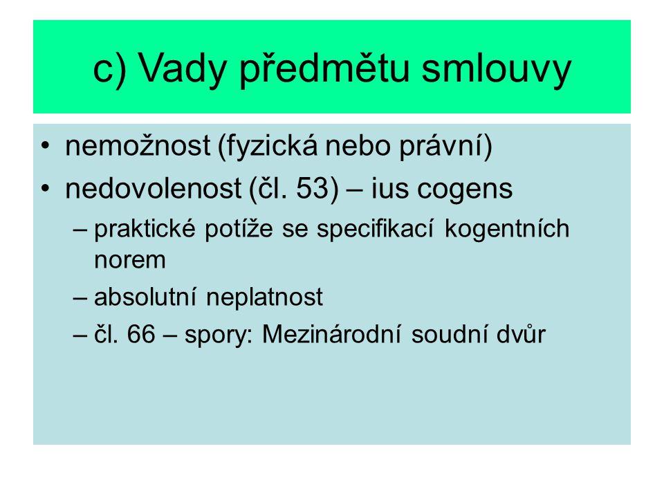 c) Vady předmětu smlouvy