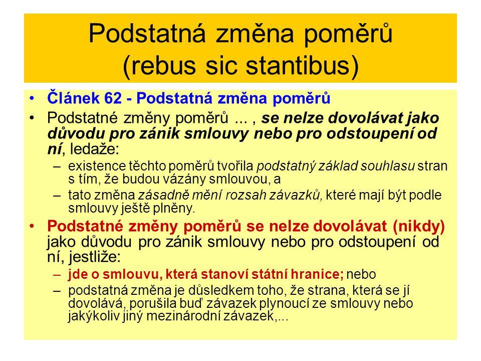 Podstatná změna poměrů (rebus sic stantibus)