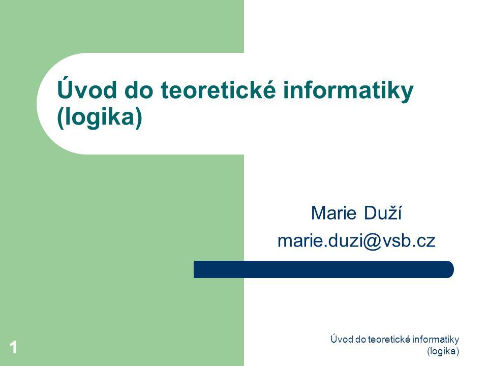 Úvod do teoretické informatiky (logika)
