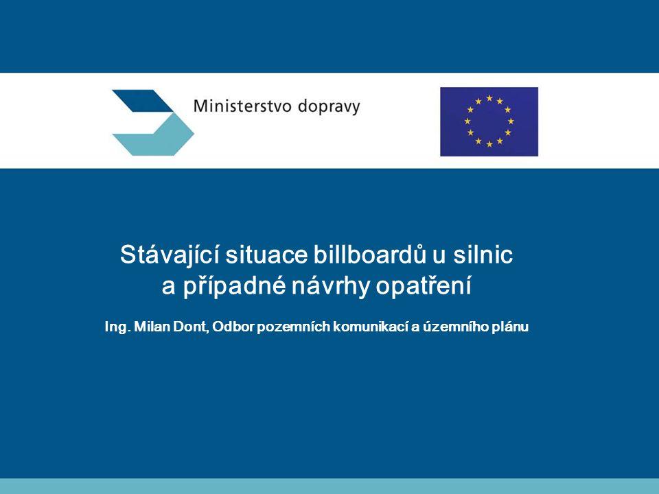 Stávající situace billboardů u silnic a případné návrhy opatření Ing