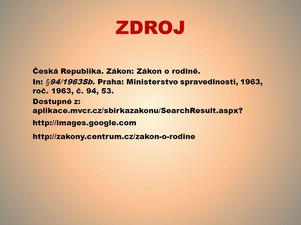 ZDROJ Česká Republika. Zákon: Zákon o rodině.