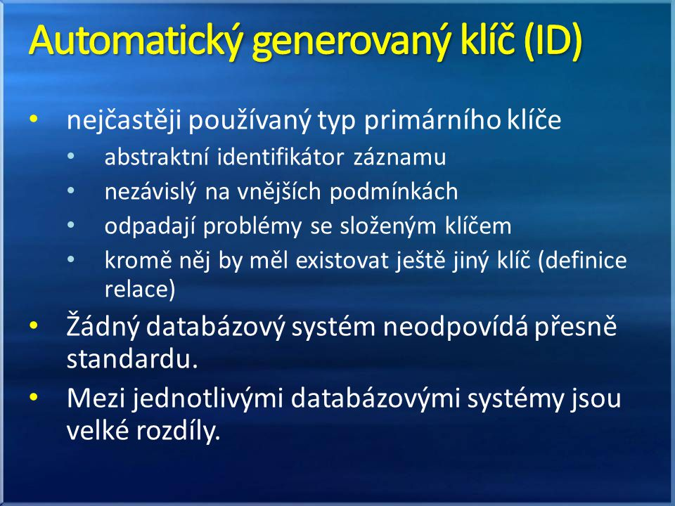 Automatický generovaný klíč (ID)