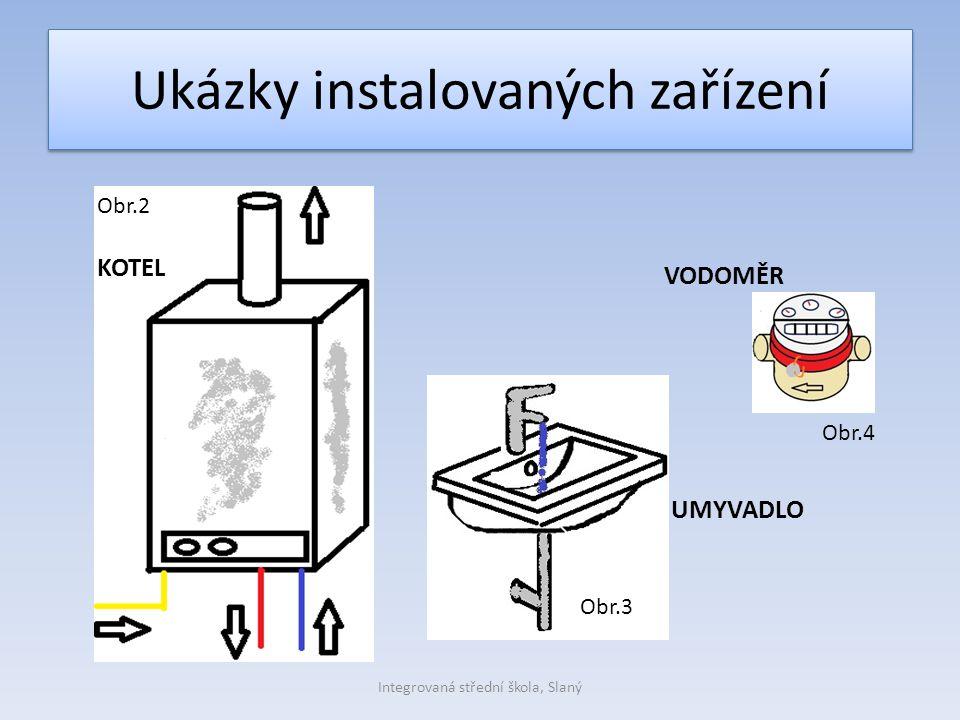 Ukázky instalovaných zařízení