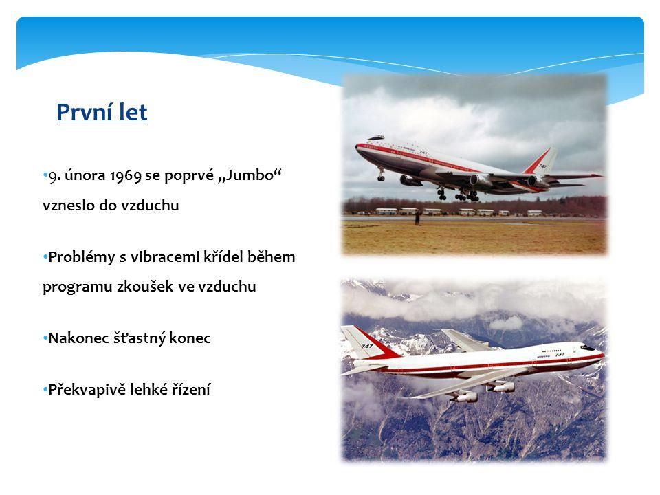 """První let 9. února 1969 se poprvé """"Jumbo vzneslo do vzduchu"""