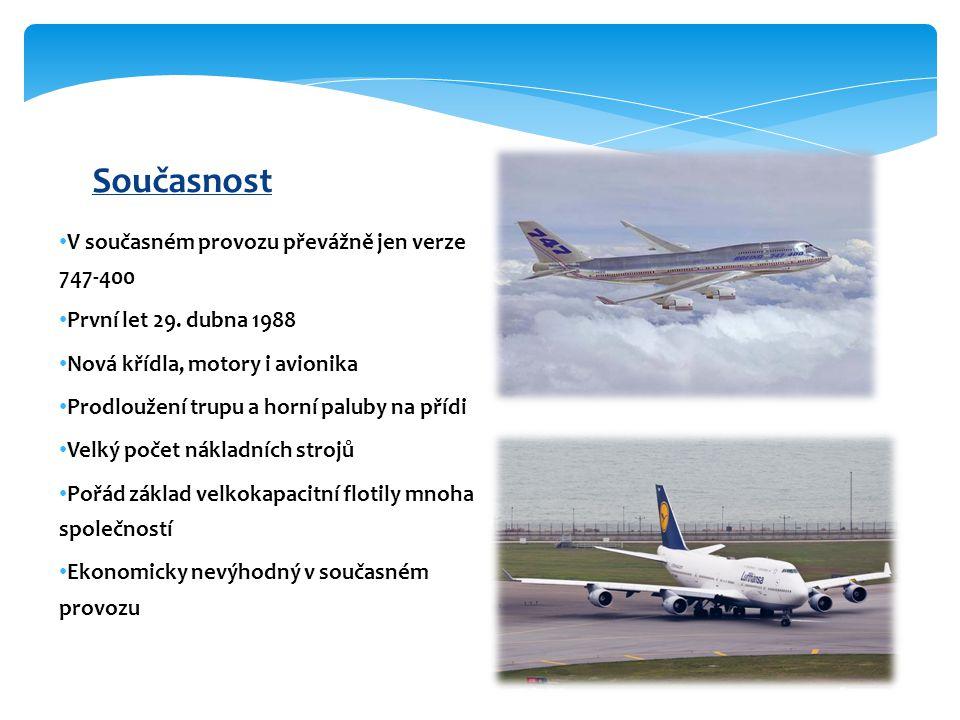 Současnost V současném provozu převážně jen verze 747-400