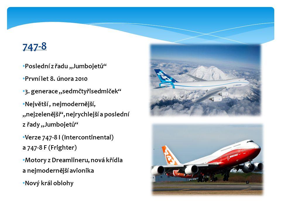 """747-8 Poslední z řadu """"Jumbojetů První let 8. února 2010"""