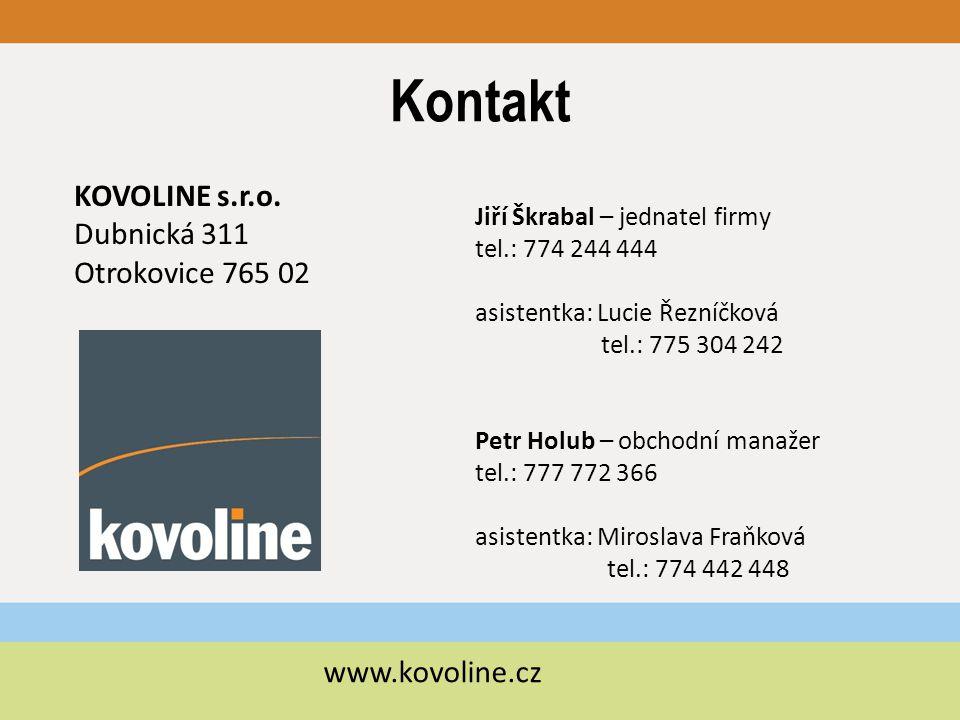 Kontakt KOVOLINE s.r.o. Dubnická 311 Otrokovice 765 02 www.kovoline.cz
