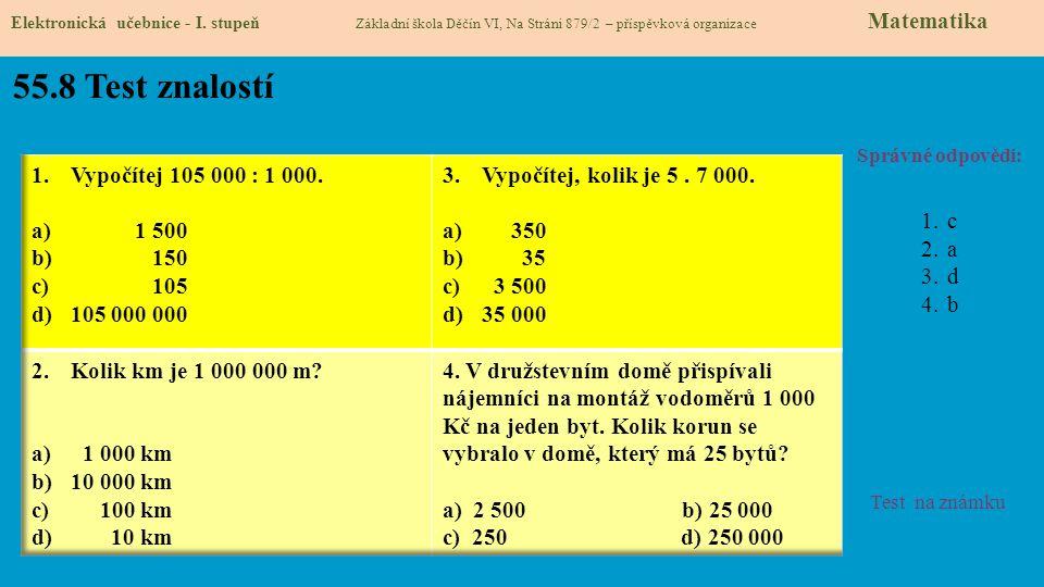 55.8 Test znalostí Vypočítej 105 000 : 1 000. 1 500 150 105