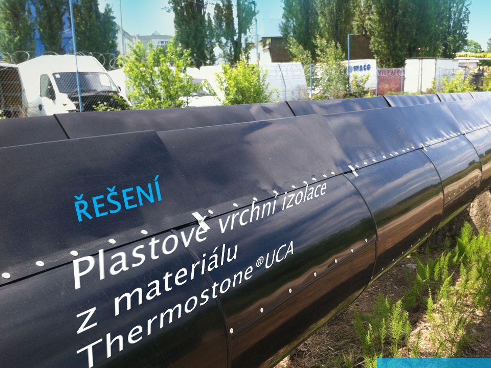 Plastové vrchní izolace z materiálu Thermostone®UCA ŘEŠENÍ