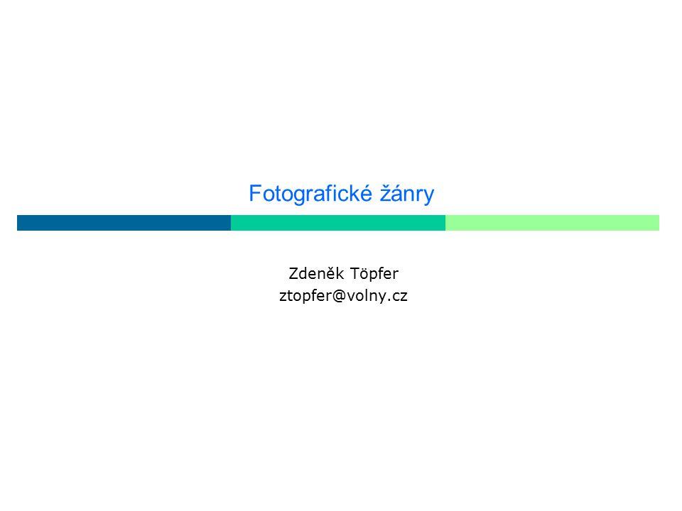 Zdeněk Töpfer ztopfer@volny.cz