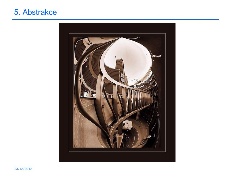 5. Abstrakce 13.12.2012