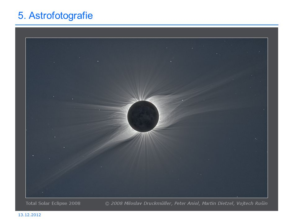 5. Astrofotografie 13.12.2012