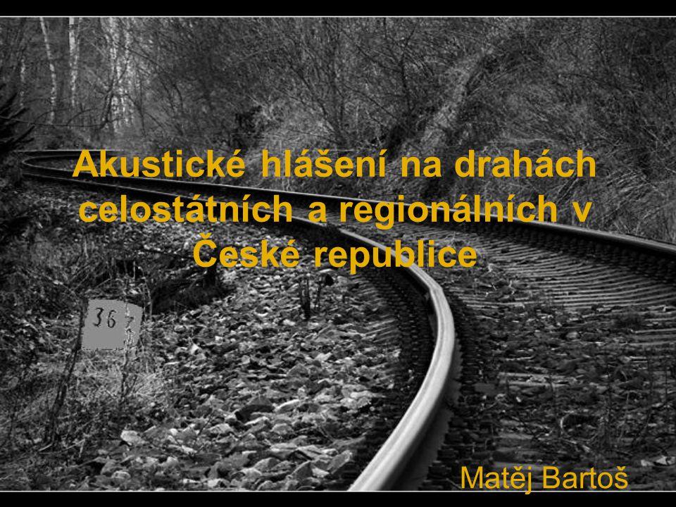 Akustické hlášení na drahách celostátních a regionálních v České republice